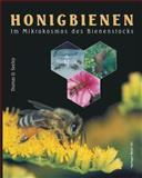 Honigbienen : Im Mikrokosmos des Bienenstocks, Seeley, Thomas D., 3034878346