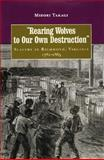 Rearing Wolves to Our Own Destruction, Takagi, Midori, 0813918340