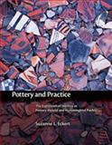 Pottery and Practice : The Expression of Identity at Pottery Mound and Hummingbird Pueblo, Eckert, Suzanne L. and Eckert, Suzanne, 0826338348