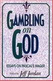 Gambling on God, , 0847678342