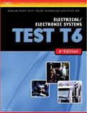 Electrical and Electronic Systems Test T6, Delmar Learning Staff, 1418048348