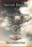 The Quiet Birdmen, Steven Barton, 1477148345