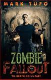 Zombie Fallout 6: 'Til Death Do Us Part, Mark Tufo, 1480018341