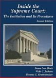 Inside the Supreme Court : The Institution and Its Procedures, Bloch, Susan Low and Jackson, Vicki C., 0314258345