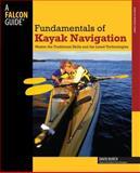 Fundamentals of Kayak Navigation, David Burch, 0762738340
