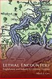 Lethal Encounters, Alfred Cave, 0803248342
