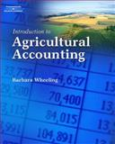 Introduction to Agricultural Accounting, Barbara M. Wheeling, 1418038342