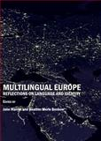 Multilingual Europe : Reflections on Language and Identity, Warren, Jane and Benbow, Heather Merle, 1847188346