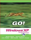 GO! with Microsoft Windows XP : Comprehensive, Pearson and Gaskin, Shelley, 0558408346