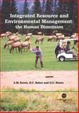 Integrated Resource and Environmental Management : The Human Dimension, Ewert, Alan W. and Baker, Douglas C., 0851998348