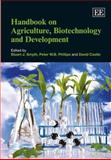 Handbook on Agriculture, Biotechnology and Development, Ken Post, Philip Wright, 0857938347