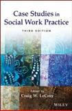 Case Studies in Social Work Practice 3rd Edition