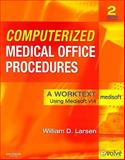 Computerized Medical Office Procedures, Larsen, William D., 1416048340