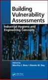 Building Vulnerability Assessments : Industrial Hygiene and Engineering Concepts, , 1420078348