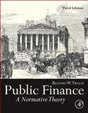 Public Finance : A Normative Theory, Tresch, Richard W., 012415834X