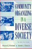 Community Organizing in a Diverse Society, Rivera, Felix G. and Erlich, John, 020526834X