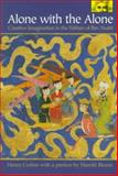 Alone with the Alone - Creative Imagination in the Sufism of Ibn 'Arabi, Corbin, Henry, 0691058342