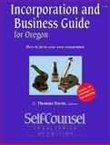 Incorporation and Business Guide for Oregon, C. Thomas Davis, 0889088349