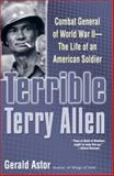 Terrible Terry Allen, Gerald Astor, 0891418342