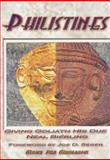 Philistines : Giving Goliath His Due, Bierling, Neal, 0971468346