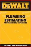 Plumbing Estimating Professional Reference, Ding, Adam and American Contractors Educational Services Staff, 0977718344