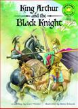King Arthur and the Black Knight, Cari Meister, 1404848347