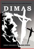 Dimas, Jorge Eduardo González Muñoz, 1463328346