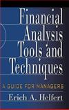 Financial Analysis Tools and Techniques : A Guide for Managers, Helfert, Erich A., 0071378340