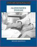 Alzheimer's Disease, Knowles, Roger, 0131838342