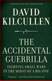 The Accidental Guerrilla, David Kilcullen, 0195368347