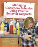 Managing Classroom Behavior Using Positive Behavior Supports, Scott, Terrance M. and Anderson, Cynthia M., 0205498345