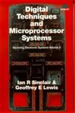 Servicing Electronic Systems Vol. 3 : Digital Techniques and Microprocessor Systems, Sinclair, Ian R., 0291398340