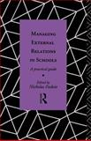 Managing External Relations in Schools, , 0415068347