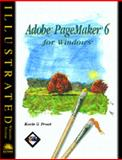 Adobe PageMaker 6 for Windows 95 - Illustrated, Proot, Kevin G., 0760038341