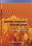 Writing Together - Writing Apart 9780803218345