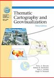 Thematic Cartography and Geovisualization, Slocum, Terry A. and McMaster, Robert B., 0132298341