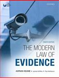 The Modern Law of Evidence, Keane, Adrian and Griffiths, James, 0199558345