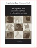 Recognition and Alleviation of Pain in Laboratory Animals, National Research Council Staff and Committee on Recognition and Alleviation of Pain in Laboratory Animals, 030912834X
