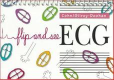 Flip and See ECG, Cohn, Elizabeth Gross and Gilroy-Doohan, Mary, 0721658342