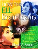 How the ELL Brain Learns, Sousa, David A., 1412988349
