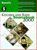 Sweet's Kitchen and Bath Sourcebook 2000, Sweet's Group Staff, 007135834X