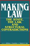 Making Law : The State, the Law, and Structural Contradictions, , 0253208343