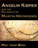 Anselm Kiefer and the Philosophy of Martin Heidegger 9780521598347