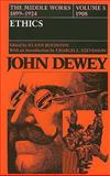 The Middle Works of John Dewey, 1899-1924 9780809308347