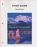 Study Guide for Mcknight's Physical Geography : A Landscape Appreciation, Hess, Darrel and Tasa, Dennis, 0321678346