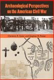 Archaeological Perspectives on the American Civil War, , 081301834X