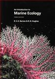An Introduction to Marine Ecology, Barnes, R. S. K. and Hughes, R. N., 0865428344