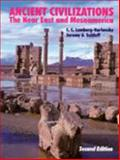Ancient Civilizations : The near East and Mesoamerica, Lamberg-Karlovsky, C. C. and Sabloff, Jeremy A., 0881338346