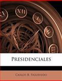 Presidenciales, Carlos B. Figueredo, 1144368340
