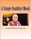 A Simple Buddhist Monk, R. pasinski, 1495208346